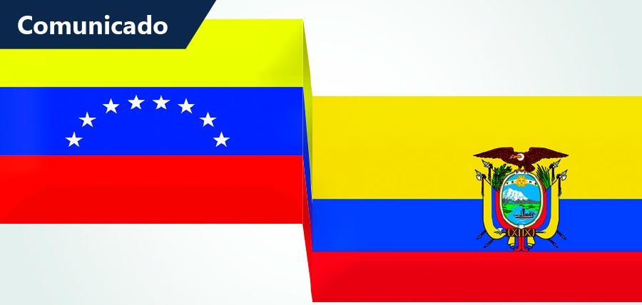Comunicado al pueblo venezolano y la comunidad ecuatoriana en Venezuela