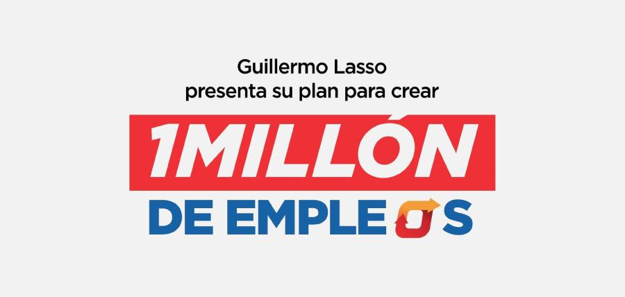 Lasso presenta plan para crear un millón de empleo