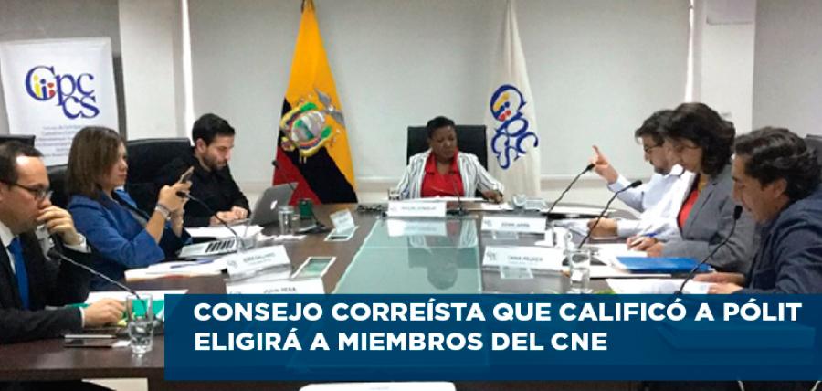 Consejo correísta que dio calificación perfecta a Pólit elegirá a miembros del CNE