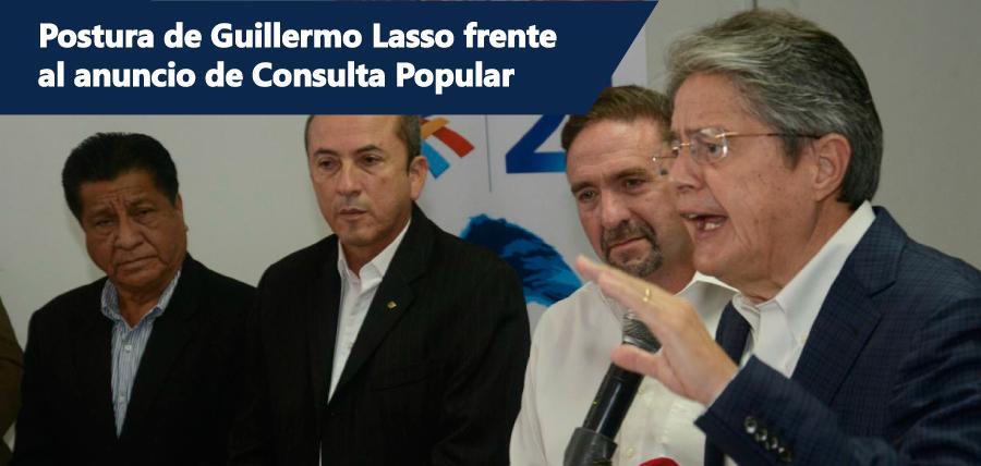 Postura de Guillermo Lasso al anuncio de Consulta Popular