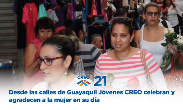 Desde las calles de Guayaquil Jóvenes CREO celebran y agradecen a la mujer en su día